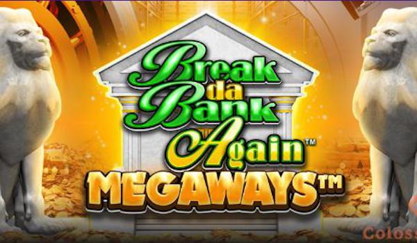 break da bank again megaways™ logo
