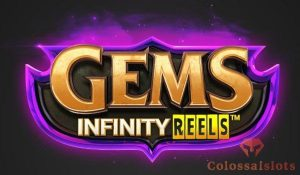 Gems Infinity Reels featured