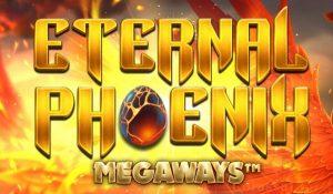 eternal phoenix megaways™