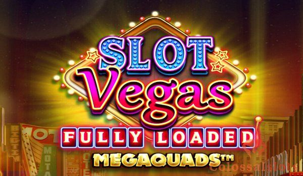 Slot Vegas Fully Loaded featured