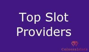 top slots providers